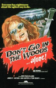 don´t go in the woods